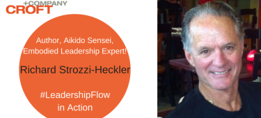 LeadershipFlow in Action: Richard Strozzi-Heckler (2 of 2)